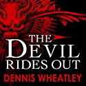 The Devil Rides Out Audiobook by Dennis Wheatley Narrated by Nick Mercer