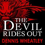 The Devil Rides Out | Dennis Wheatley
