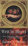 Writ in Blood: Serenity Falls 1 (0515139688) by James A. Moore