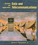Data and telecommunications :  systems and applications /