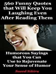 Funny Quotes: 560 Humorous Sayings th...