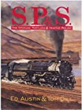 img - for S.P.& S.: The Spokane Portland & Seattle Railway book / textbook / text book