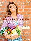Sarahs Kochbuch f�r das ganze Jahr (Einzeltitel)
