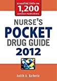 img - for Nurse's Pocket Drug Guide 2012 by Judith A. Barberio (1-Feb-2012) Paperback book / textbook / text book