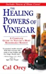 The Healing Powers of Vinegar: A Comp...