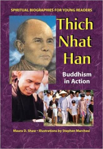 Thich Nhat Hanh: Buddhism in Action (Spiritual Biographies for Young Readers)