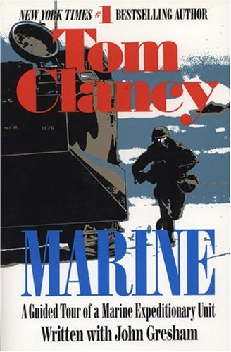 Marine : A Guided Tour of a Marine Expeditionary Unit, TOM CLANCY