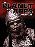 "The ""Planet of the Apes"" Chronicles"