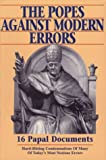 The Popes Against Modern Errors: 16 Famous Papal Documents