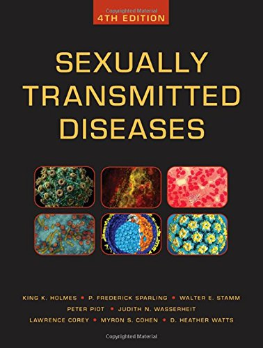 Sexually Transmitted Diseases, Fourth Edition (Sexually Transmitted Diseases (Holmes))