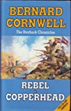 Bernard Cornwell The Starbuck Chronicles - Rebel & Copperhead Omnibus