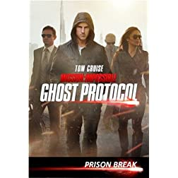 Mission: Impossible Ghost Protocol Special Feature - Prison Break