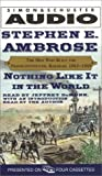 Nothing Like It In The World: The Men Who Built The Transcontinental Railroad 1863 - 1869