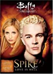 Buffy the Vampire Slayer: Spike - Lov...