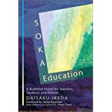 "Soka Education: A Buddhist Vision for Teachers, Students and Parentsvon ""Daisaku Ikeda"""