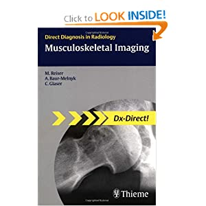 Musculoskeletal Imaging (Direct Diagnosis in Radiology)