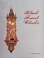 Black Forest Clocks by Schiffer Pub Ltd