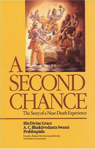 A Second Chance: The Story of a Near-Death Experience, A.C. Bhaktivedanta Swami Prabhupada, Ajamila