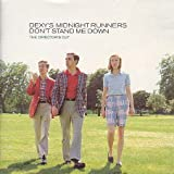 Dexys Midnight Runners Don't Stand Me Down (The Director's Cut)