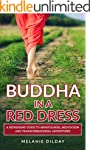 Buddha in a Red Dress: A Refreshing G...