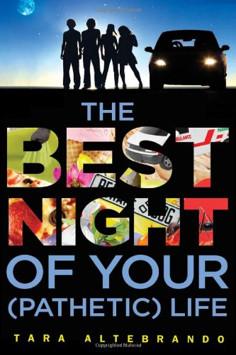 The Best Night of Your Pathetic life by Tara Alterbrando