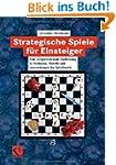 Strategische Spiele f�r Einsteiger: E...