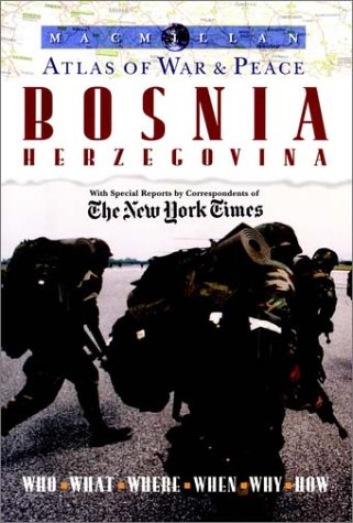Macmillan Atlas of War and Peace: Bosnia Herzegovina PDF