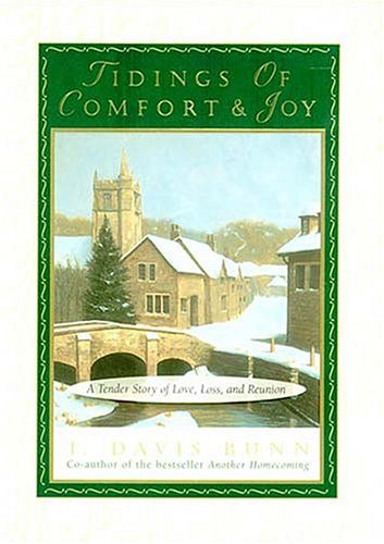 Image for Tidings Of Comfort & Joy A Tender Story Of Love, Loss, And Reunion