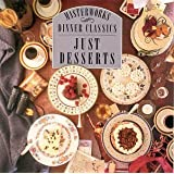 Dinner Classics: Just Desserts (CBS Masterworks)