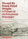echange, troc Robert McCarter - On and By Frank Lloyd Wright : édition en langue anglaise