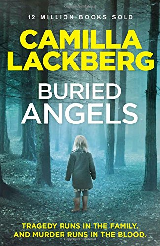 Buried Angels (Patrik Hedstrom and Erica Falck, Book 8) (Patrick Hedstrom and Erica Falck)