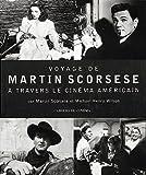 Voyage de Martin Scorcese à travers le cinéma américain (French Edition) (2866421922) by Scorsese, Martin
