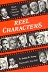 Reel Characters: Great Movie Characte...