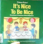 It's Nice to be Nice by Barbara Shook…