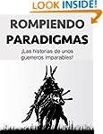 "ROMPIENDO PARADIGMAS: ""Las historias..."