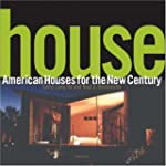 House: American Houses for the New Ce...