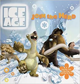 Join the Herd! A Pull-Tab, Lift-the-Flap, and Pop-Up Book (Ice Age