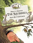 Percy's Friends the Squirrels (Percy'...