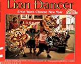 Kate Waters Lion Dancer: Ernie Wan's Chinese New Year (Reading Rainbow Books)