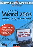 echange, troc Renaud Alaguillaume - Word 2003 : Macros et programmation VBA