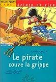 """Afficher """"Le Pirate couve la grippe"""""""