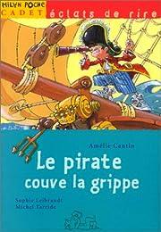 Le  pirate couve la grippe