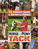 Horse and Pony Tack (Complete Guides to Horses and Ponies)