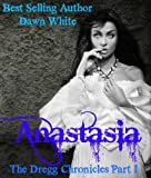 Anastasia (The Dregg Chronicles)