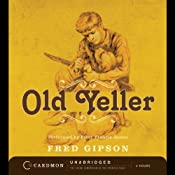 Old Yeller | [Fred Gipson]