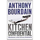 Kitchen Confidentialby Anthony Bourdain