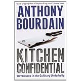 """Kitchen Confidentialvon """"Anthony Bourdain"""""""