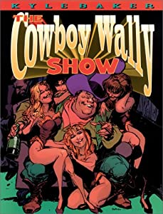 "Cover of ""The Cowboy Wally Show"""