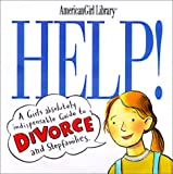img - for Help!: A Girl's Guide to Divorce and Stepfamilies (American Girl Library) book / textbook / text book
