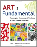 Art Is Fundamental: Teaching the Element...